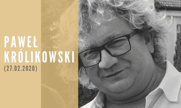 Paweł_Królikowski_Wspomnienie_Śmierci