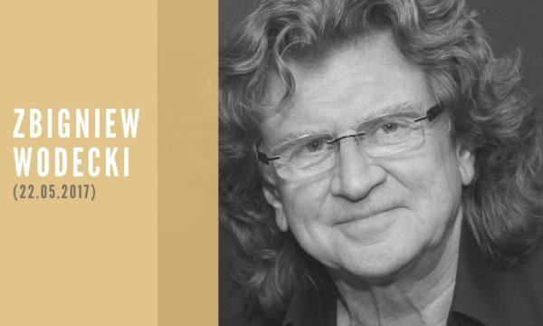 Zbigniew Wodecki rocznica śmierci 22 maja